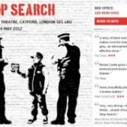 """Stop Search"" highly acclaimed in national and local media and playing to strong audiences in Catford"