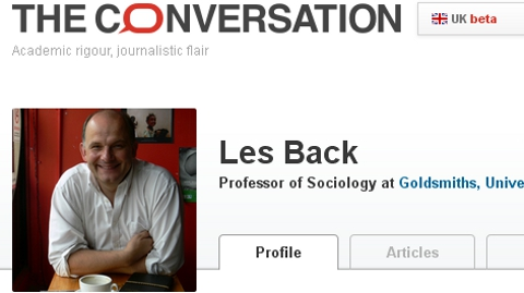 Professor Les Back who blogs at The Conversation