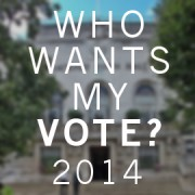 WHO WANTS MY VOTE